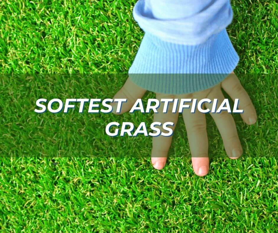Softest Artificial Grass
